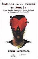 Índices de um Cinema de Poesia: Pier Paolo Pasolini, Luis Buñuel e Krzysztof Kiéslowski, livro, curtagora