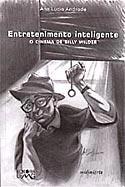 Entretenimento Inteligente - O Cinema de Billy Wilder, livro, curtagora