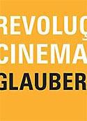 Revolução do Cinema Novo - Glauber Rocha, livro, curtagora