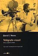 Telégrafo Visual - Crítica amável de cinema, livro, curtagora
