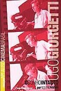 Ugo Giorgetti - O Sonho Intacto, livro, curtagora