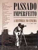 Passado Imperfeito - A História no Cinema, livro, curtagora