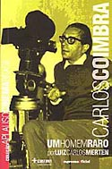 Carlos Coimbra - Um Homem Raro, livro, curtagora