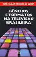 Gêneros e Formatos na Televisão Brasileira, livro, curtagora
