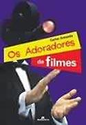 Os Adoradores de Filmes, livro, curtagora