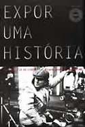 Expor uma História - A Fotografia do Cinema, livro, curtagora