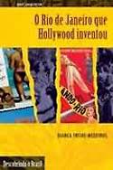 Rio de Janeiro que Hollywood Inventou, livro, curtagora