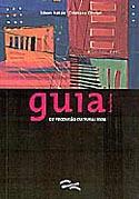 Guia Brasileiro de Produção Cultural 2004, livro, curtagora