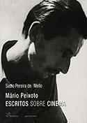 Mário Peixoto - Escritos Sobre Cinema, livro, curtagora