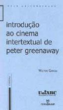 Introdução ao Cinema Intertextual de Peter Greenaway, livro, curtagora