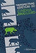 Perspectivas Estéticas do Cinema Brasileiro, livro, curtagora