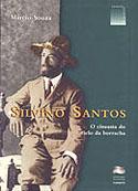 Silvino Santos - O Cineasta do Ciclo da Borracha, livro, curtagora