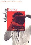 Glauber Rocha - Esse Vulcão, livro, curtagora