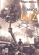 50 Anos Luz, Câmera e Ação, livro, curtagora