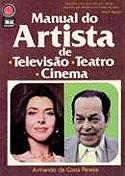 Manual do Artista: de Televisão, Teatro e Cinema, livro, curtagora