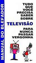 Tudo que Você Precisa Saber Sobre Televisão, livro, curtagora