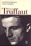 François Truffaut - Uma Biografia, livro, curtagora