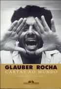 Glauber Rocha - Cartas Ao Mundo, livro, curtagora