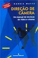Direção de Câmera - Um Manual de Técnica de Vídeo e Cinema, livro, curtagora