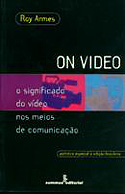 On Video - O Significado do Video nos Meios de Comunicação, livro, curtagora