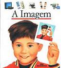 A Imagem, livro, curtagora