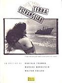 Terra Estrangeira - Roteiro, livro, curtagora