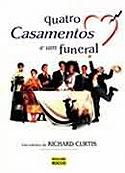 Quatro Casamentos e um Funeral, livro, curtagora