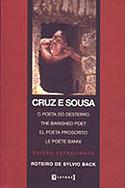 Cruz e Sousa - O Poeta do Desterro, livro, curtagora