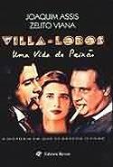 Villa-Lobos - Roteiro, livro, curtagora