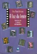 Luz da Lente - Conversa com 12 Cineastas Comteporâneos, livro, curtagora