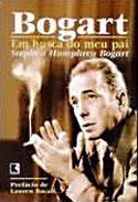 Bogart - Em Busca do Meu Pai, livro, curtagora