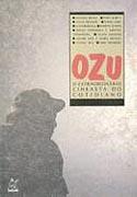 Ozu - O Extraordinário Cineasta do Cotidiano, livro, curtagora