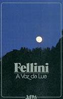 Voz da Lua - La Voce Della Luna, livro, curtagora