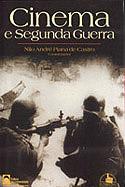 Cinema e Segunda Guerra, livro, curtagora