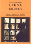 Cinema Brasileiro - História e Relações com o Estado, livro, curtagora
