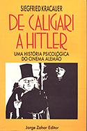 De Caligari a Hitler: Uma História Psicológica do Cinema Alemão, livro, curtagora
