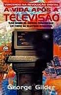 A Vida Após a Televisão, livro, curtagora