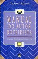 Manual do Autor Roteirista, livro, curtagora