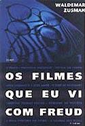 Os Filmes que Vi com Freud, livro, curtagora