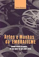 Artes e Manhas da Embrafilme, livro, curtagora