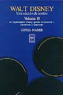 Walt Disney - Um Século de Sonho - Volume II, livro, curtagora