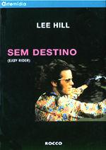 Sem Destino - Easy Rider, livro, curtagora