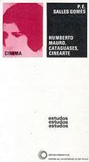 Humberto Mauro, Cataguases, Cinearte, livro, curtagora