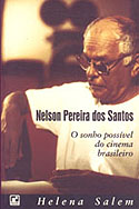 Nelson Pereira dos Santos - O Sonho Possível do Cinema Brasileiro, livro, curtagora