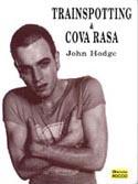 Trainspotting & Cova Rasa - Roteiro, livro, curtagora