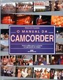 O Manual da Camcorder, livro, curtagora