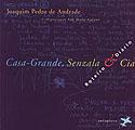 Casa Grande, Senzala & Cia - Roteiro e Diário de Joaquim Pedro de Andrade, livro, curtagora