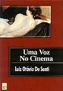 Uma Voz no Cinema, livro, curtagora