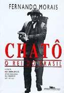 Chatô - O Rei do Brasil, livro, curtagora
