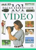 101 Dicas Essenciais Vídeo, livro, curtagora